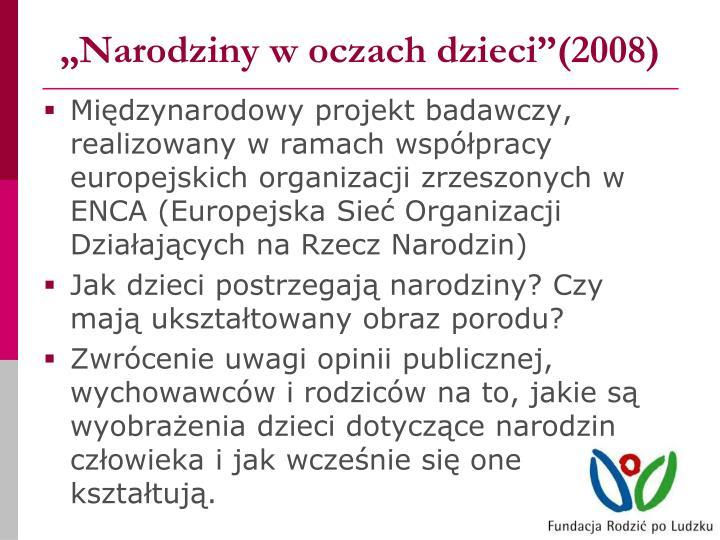 """""""Narodziny w oczach dzieci""""(2008)"""