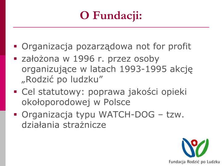 O Fundacji: