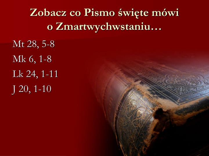 Zobacz co Pismo święte mówi
