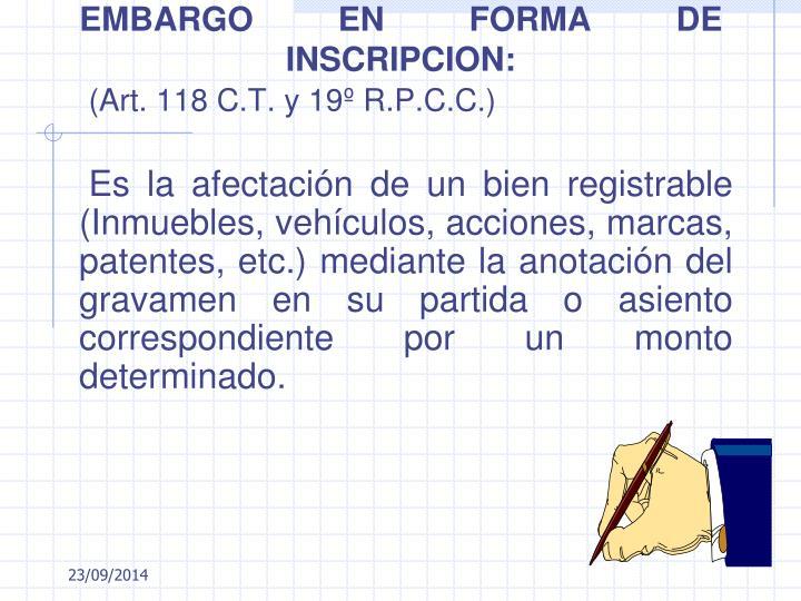 EMBARGO EN FORMA DE INSCRIPCION: