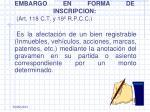 embargo en forma de inscripcion art 118 c t y 19 r p c c