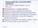 facultades de los auxiliares coactivo art 116 c t ultimo parrafo y art 6 r p c c