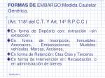 formas de embargo medida cautelar gen rica art 118 del c t y art 14 r p c c