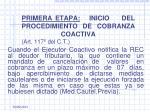 primera etapa inicio del procedimiento de cobranza coactiva art 117 del c t