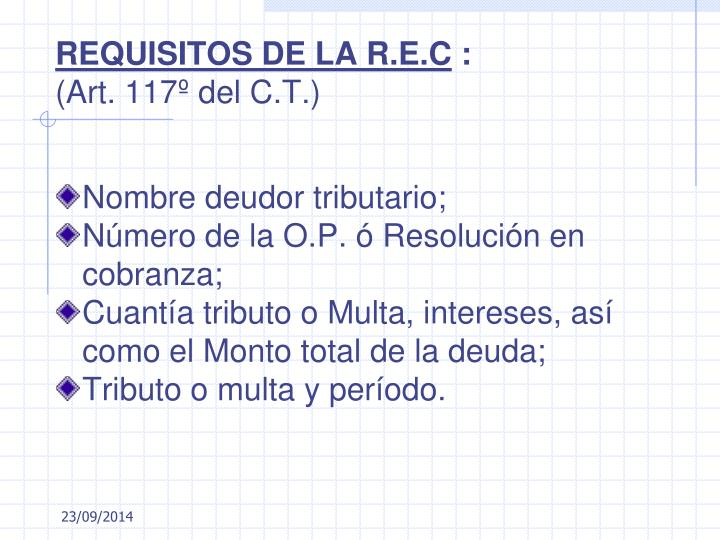REQUISITOS DE LA R.E.C