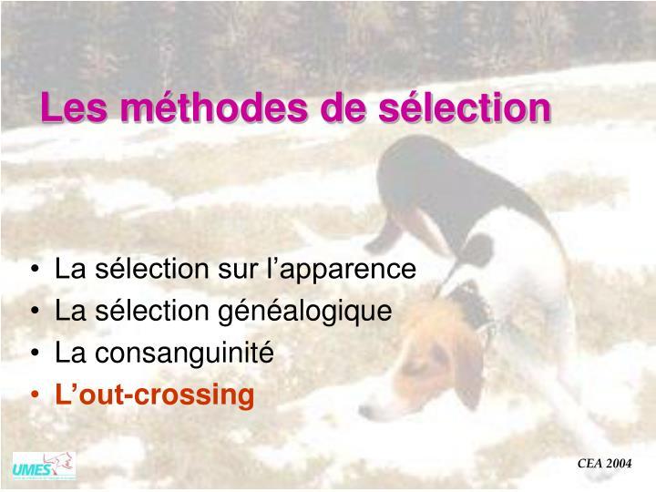 Les méthodes de sélection