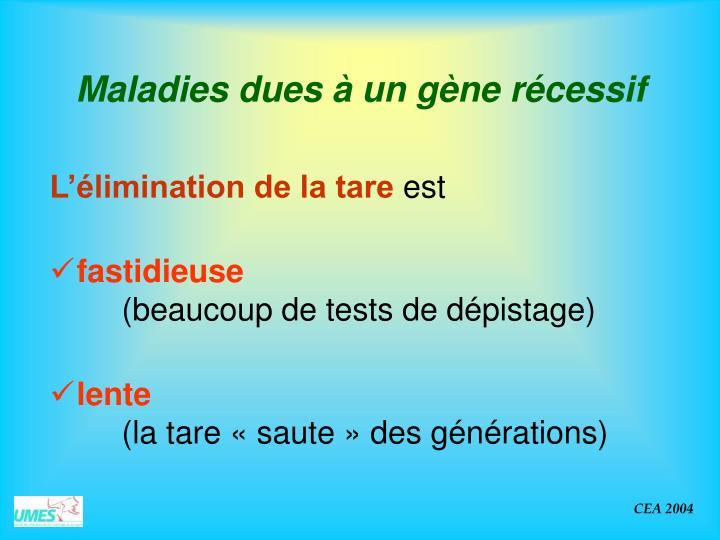 Maladies dues à un gène récessif