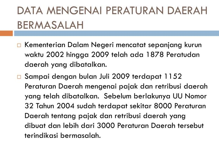 DATA MENGENAI PERATURAN DAERAH BERMASALAH