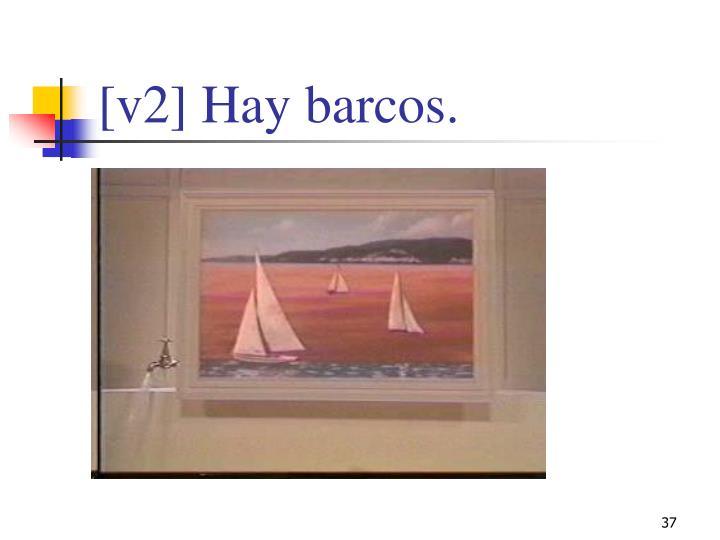 [v2] Hay barcos.