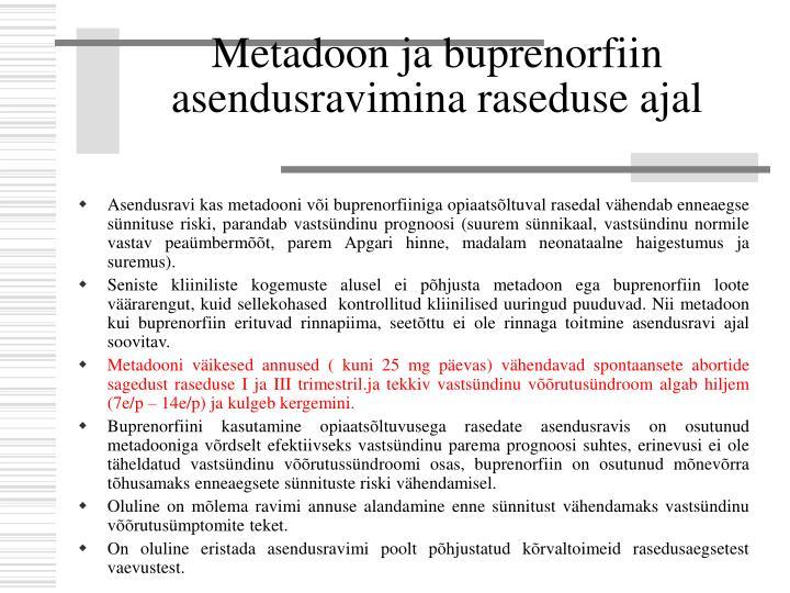 Metadoon ja buprenorfiin asendusravimina raseduse ajal