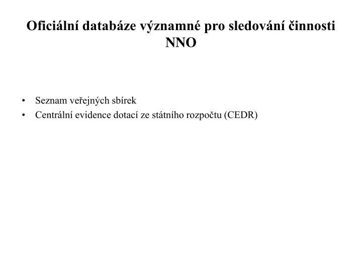 Oficiální databáze významné pro sledování činnosti NNO
