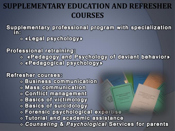 SUPPLEMENTARY EDUCATION AND REFRESHER COURSES