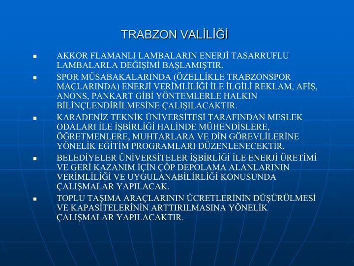 TRABZON VALİLİĞİ