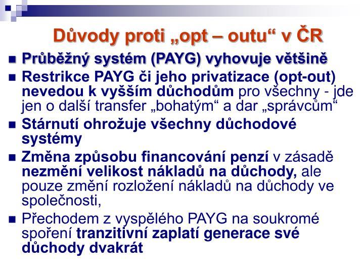 """Důvody proti """"opt – outu"""" v ČR"""