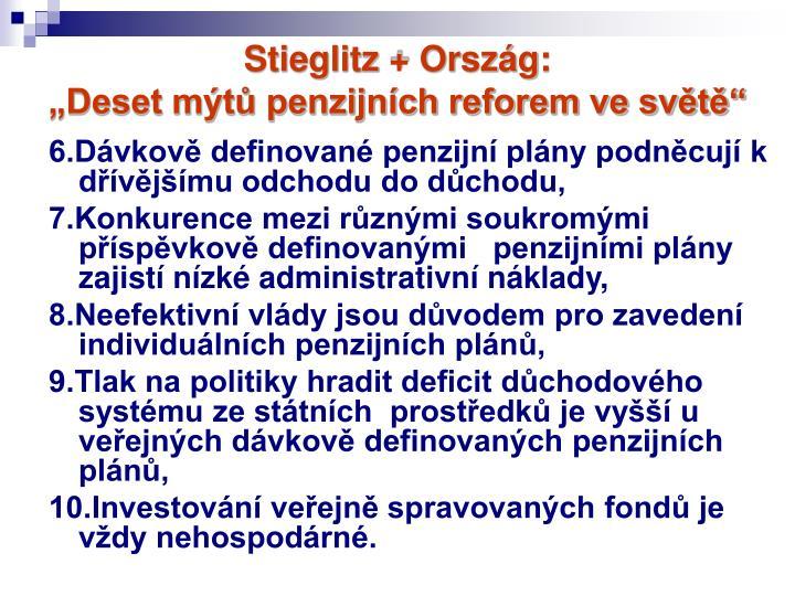 """Stieglitz + Ország:                                              """"Deset mýtů penzijních reforem ve světě"""""""