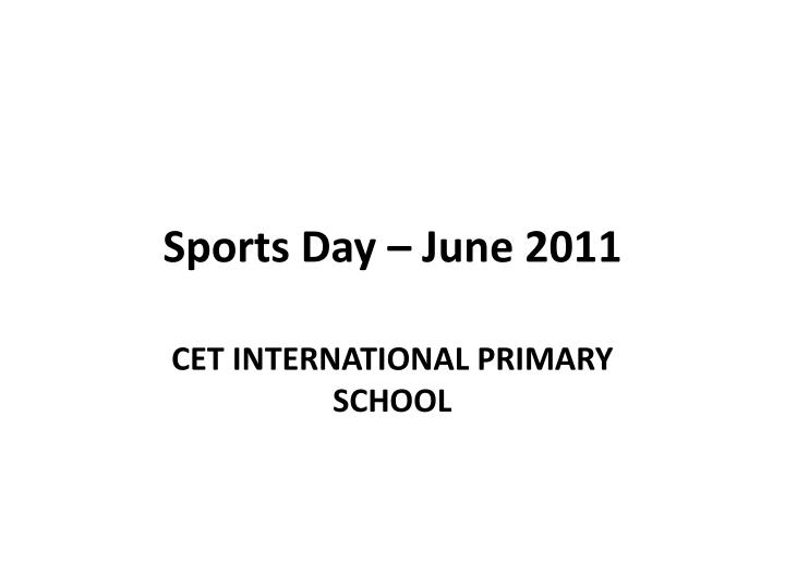Sports day june 2011
