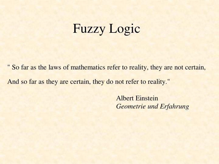 Fuzzy Logic