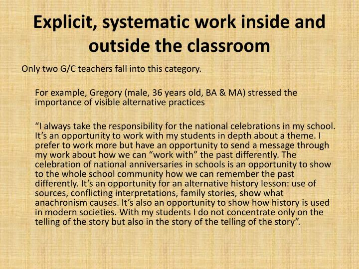 Explicit, systematic work inside and outside the classroom