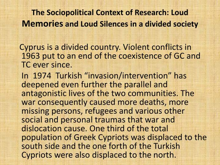 The Sociopolitical Context of Research: Loud