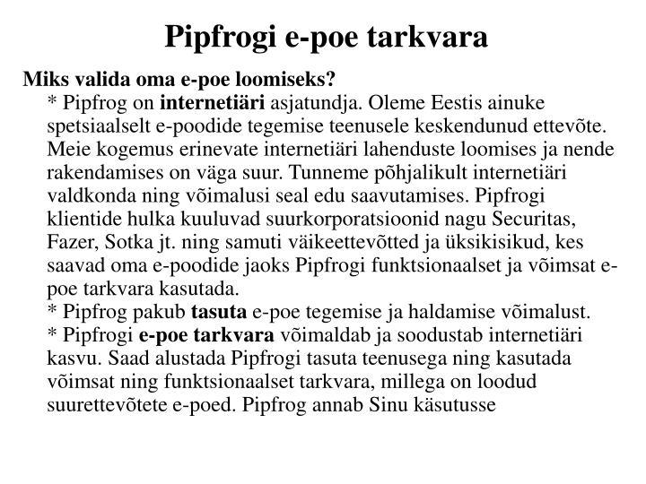 Pipfrogi e-poe tarkvara
