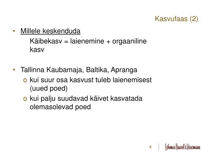 Kasvufaas (2)