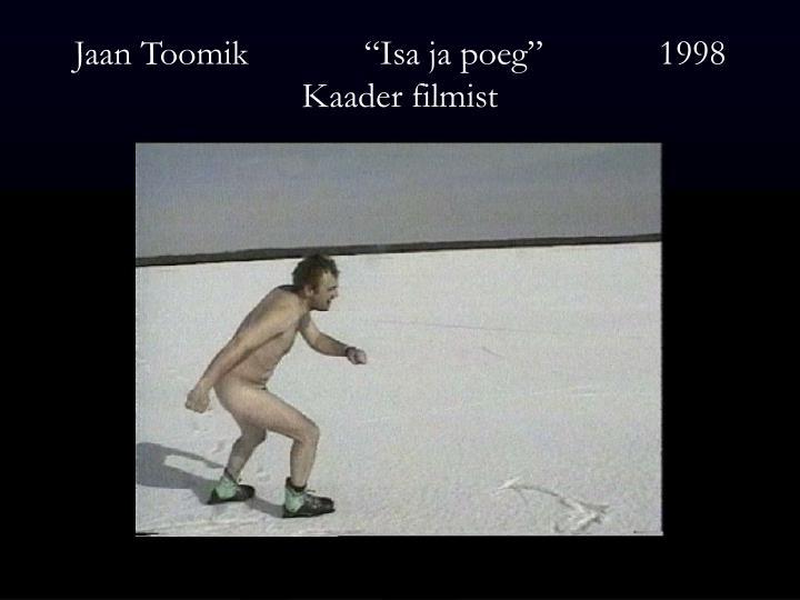 """Jaan Toomik             """"Isa ja poeg""""             1998"""