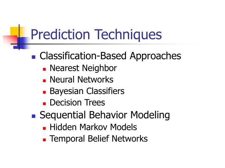 Prediction Techniques