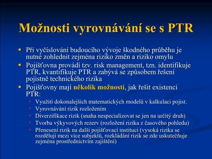 Možnosti vyrovnávání se s PTR