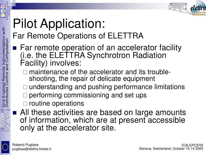Pilot Application:
