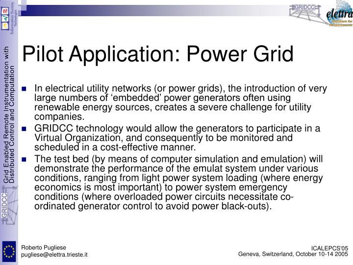 Pilot Application: Power Grid