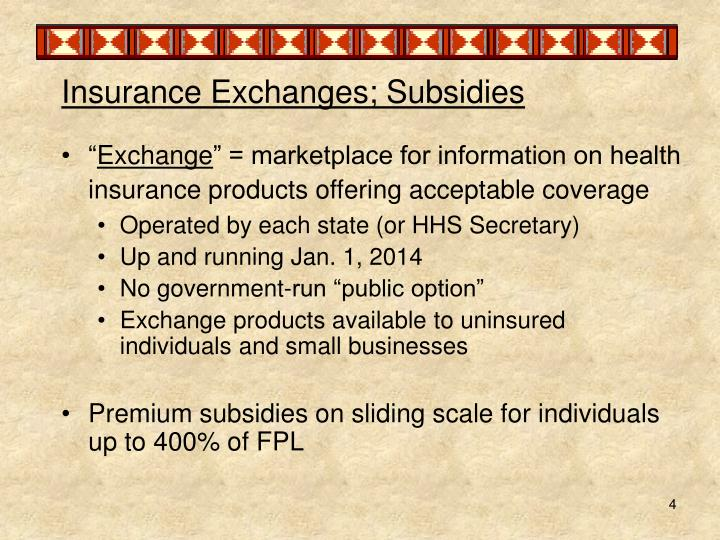 Insurance Exchanges; Subsidies