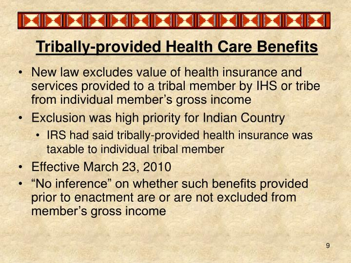 Tribally-provided Health Care Benefits