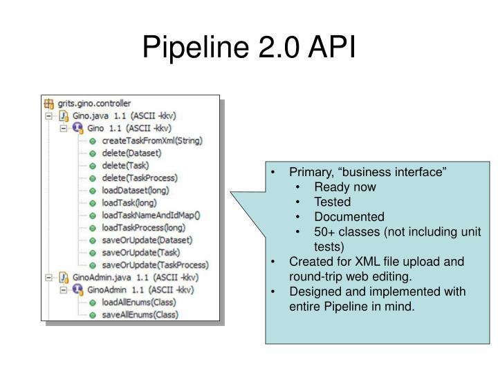 Pipeline 2.0 API
