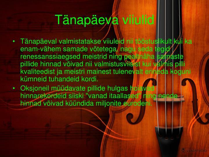 Tänapäeva viiulid