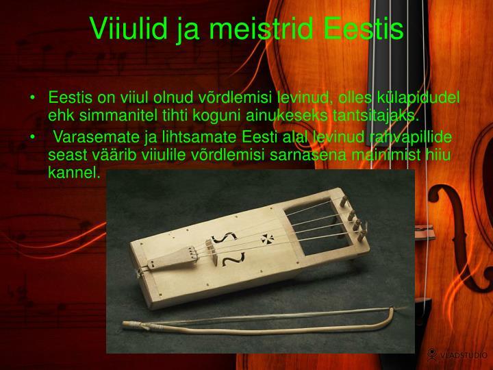 Viiulid ja meistrid Eestis