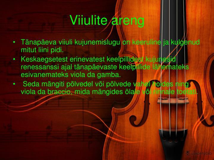 Viiulite areng