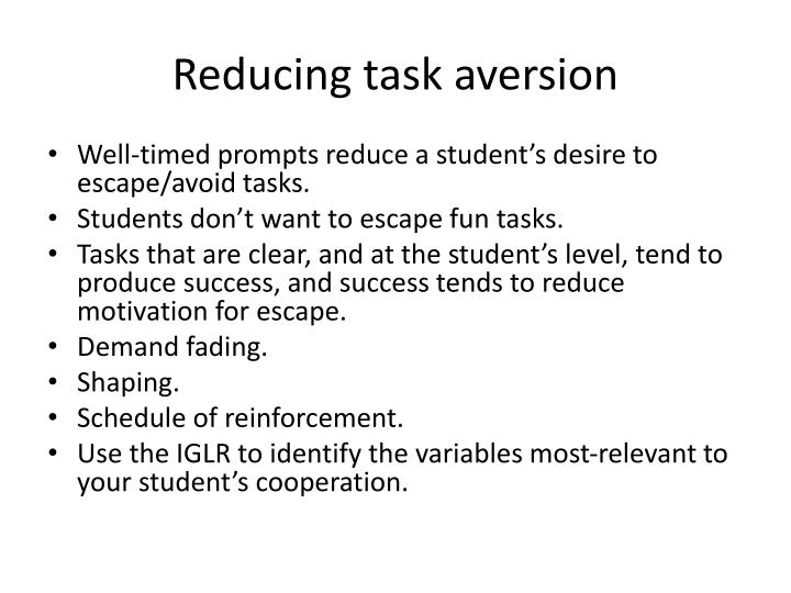 Reducing task aversion