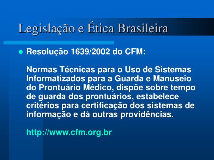Legislação e Ética Brasileira