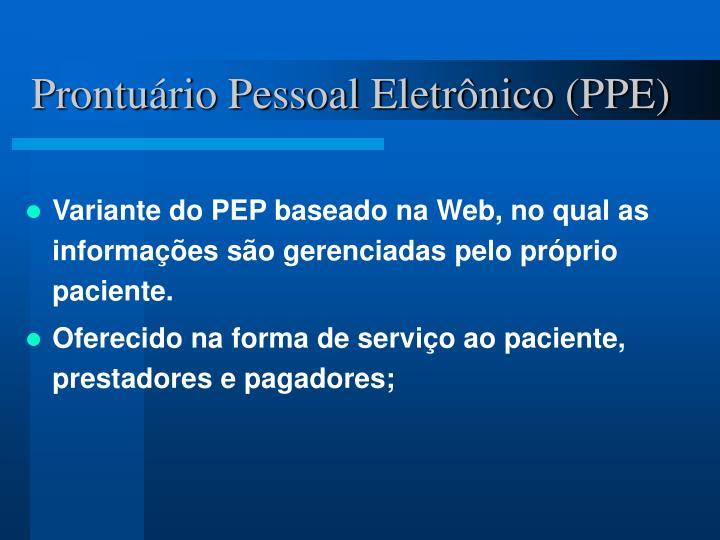 Prontuário Pessoal Eletrônico (PPE)