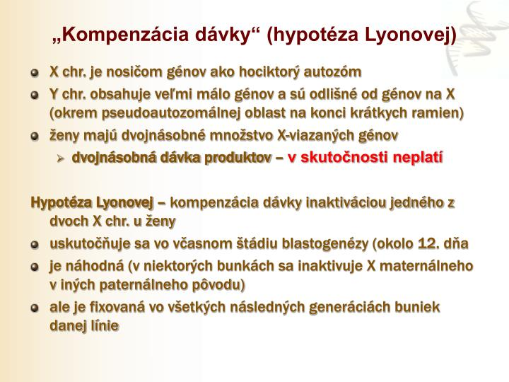 """""""Kompenzácia dávky"""" (hypotéza Lyonovej)"""