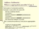 address arithmetic when is aggregation possible case 2