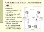 attribute multi exit discriminator med