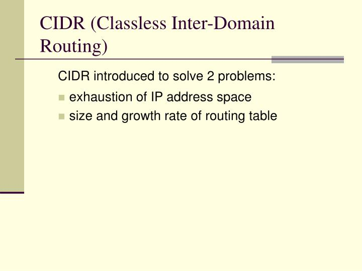 CIDR (Classless Inter-Domain Routing)