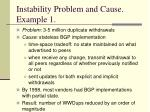 instability problem and cause example 1