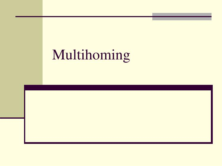 Multihoming