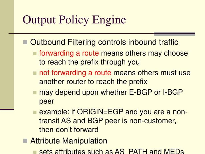 Output Policy Engine