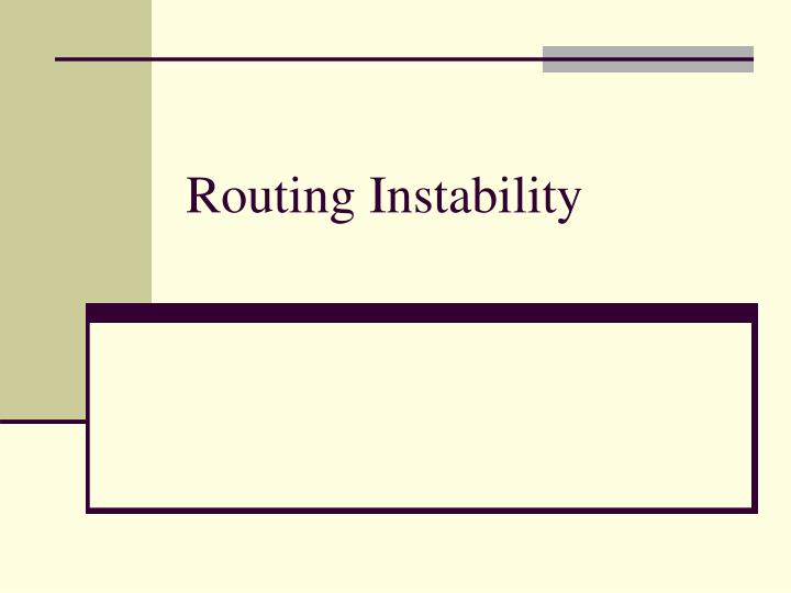 Routing Instability