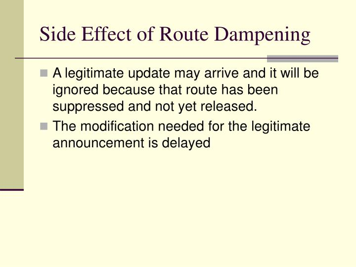 Side Effect of Route Dampening