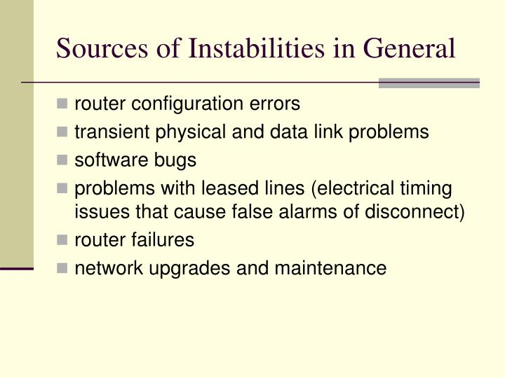 Sources of Instabilities in General