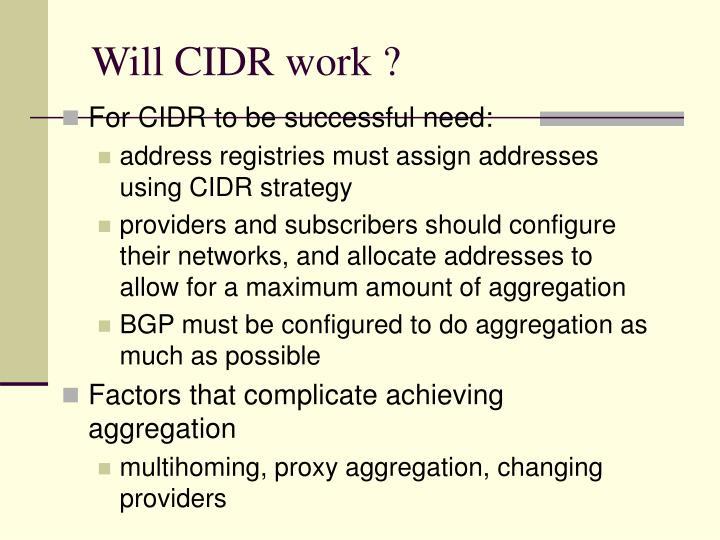 Will CIDR work ?